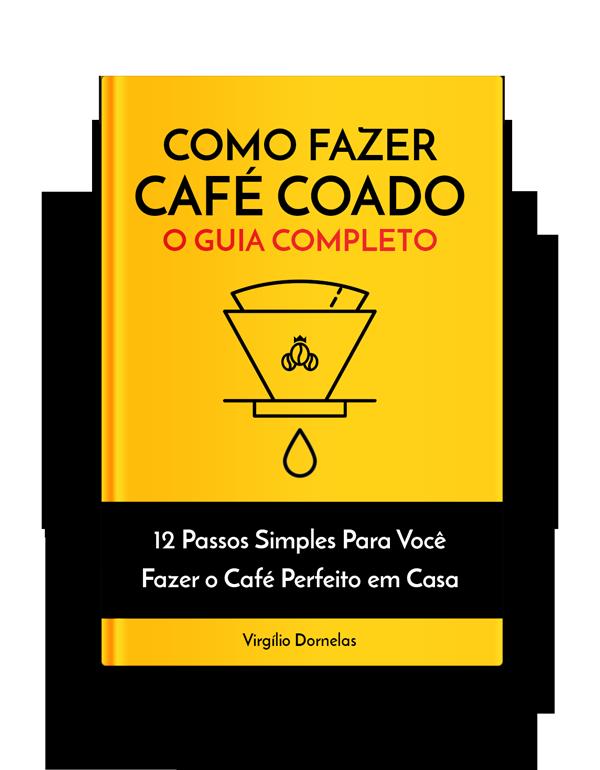 Guia de Como Fazer Café Coado